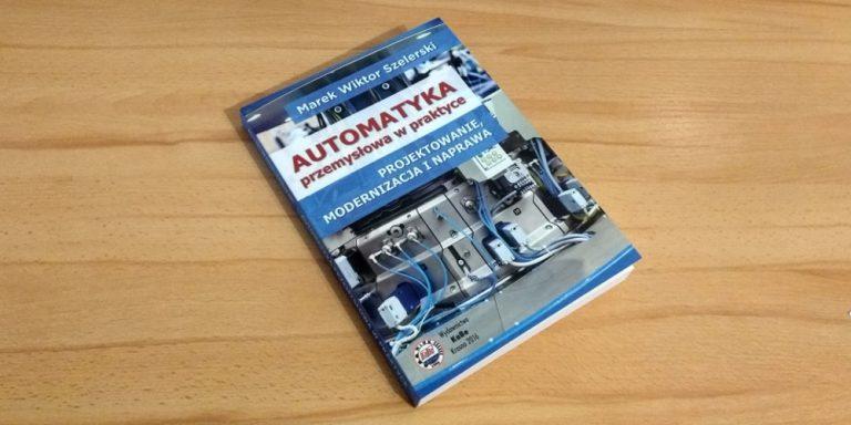 Automatyka przemysłowa w praktyce – Recenzja