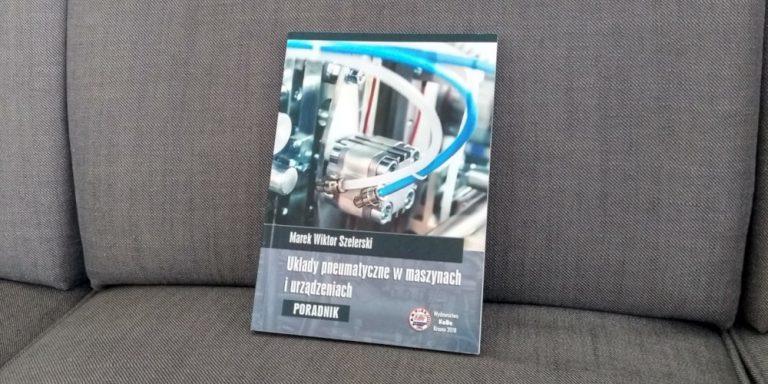Układy pneumatyczne w maszynach i urządzeniach – Recenzja
