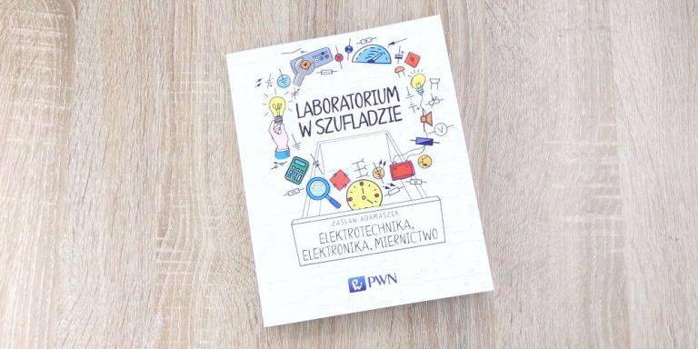Read more about the article Laboratorium w szufladzie – Elektrotechnika, elektronika, miernictwo